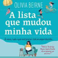A lista que mudou minha vida - Olivia Beirne