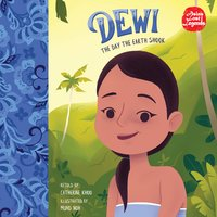 Dewi: The Day the Earth Shook - Catherine Khoo