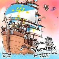 Abenteuer in Veranda - Benedict Matysik