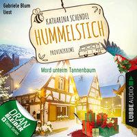 Mord unterm Tannenbaum - Provinzkrimi - Hummelstich, Folge 3 - Katharina Schendel