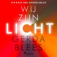 Wij zijn licht - Gerda Blees