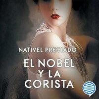 El Nobel y la corista - Nativel Preciado