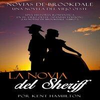 La novia del Sheriff - Kent Hamilton