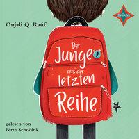 Der Junge aus der letzten Reihe - Onjali Q. Raúf
