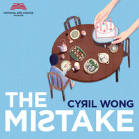 The Mistake - Cyril Wong
