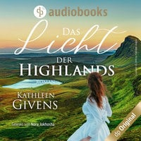 Das Licht der Highlands - Clans der Highlands-Reihe, Band 1 - Kathleen Givens
