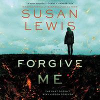 Forgive Me - Susan Lewis