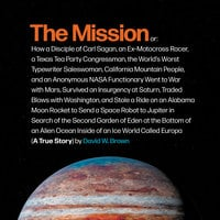 The Mission: A True Story - David W. Brown