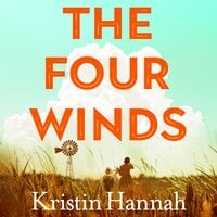 The Four Winds - Kristin Hannah