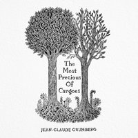 The Most Precious of Cargoes - Jean-Claude Grumberg