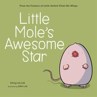 Little Mole's Awesome Star - Emily Lim-Leh