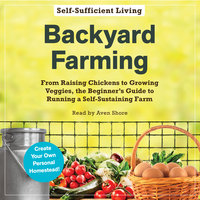 Backyard Farming - Adams Media
