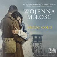 Wojenna miłość - Doug Gold