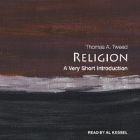 Religion: A Very Short Introduction - Thomas A. Tweed