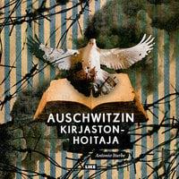 Auschwitzin kirjastonhoitaja - Antonio Iturbe