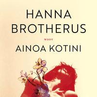 Ainoa kotini - Hanna Brotherus