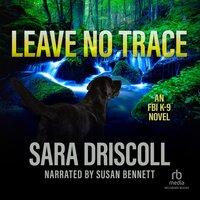 Leave No Trace - Sara Driscoll
