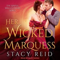 Her Wicked Marquess - Stacy Reid