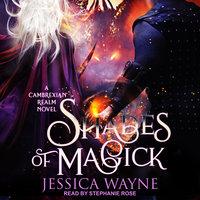Shades of Magick - Jessica Wayne