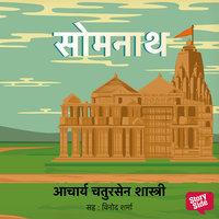 Somnath - Acharya Chatursen Shastri