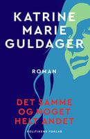 Det samme og noget helt andet - Katrine Marie Guldager