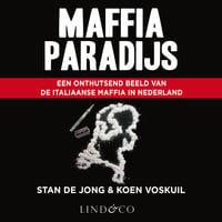 Maffiaparadijs - Stan de Jong, Koen Voskuil