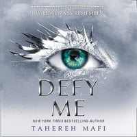 Defy Me - Tahereh Mafi