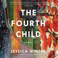 The Fourth Child - Jessica Winter