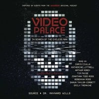 Video Palace: In Search of the Eyeless Man - Maynard Wills