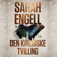 Den kinesiske tvilling - Sarah Engell