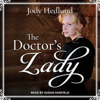 The Doctor's Lady - Jody Hedlund