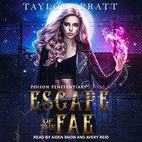 Escape of the Fae - Taylor Spratt