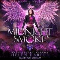 Midnight Smoke - Helen Harper