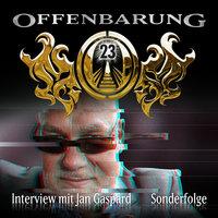 Offenbarung 23 - Sonderfolge: Interview mit Jan Gaspard - Jan Gaspard