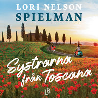 Systrarna från Toscana - Lori Nelson Spielman