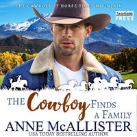 The Cowboy Finds a Family - Anne Mcallister