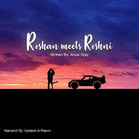 21: Roshan Meets Roshni - A short story - Storytel India