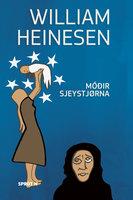 Móðir sjeystjørna - William Heinesen