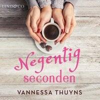 Negentig seconden - Vannessa Thuyns