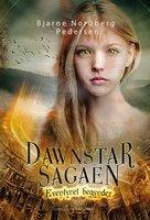 Eventyret begynder - Dawnstar-sagaen 1 - Bjarne Nordberg Pedersen