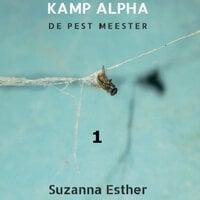 Kamp Alpha - Suzanna Esther