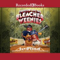 Strikeout of the Bleacher Weenies: And Other Warped and Creepy Tales - David Lubar