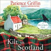 Kilt in Scotland - Patience Griffin