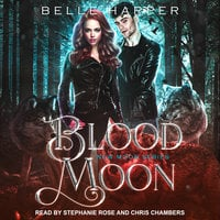 Blood Moon - Belle Harper
