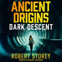Dark Descent - Robert Storey