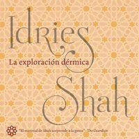 La exploración dérmica - Idries Shah