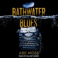 Bathwater Blues - Abe Moss