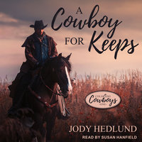 A Cowboy for Keeps - Jody Hedlund