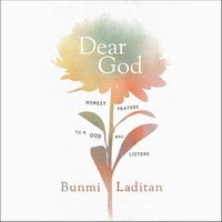Dear God: Honest Prayers to a God Who Listens - Bunmi Laditan