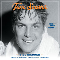 Tom Seaver: A Terrific Life - Bill Madden